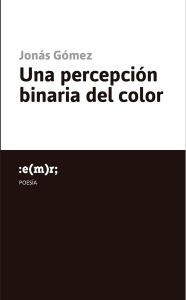 04 UNA PERCEPCION BINARIA DEL COLOR